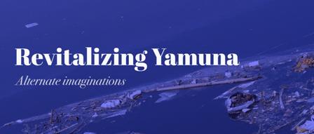 Revitalising Yamuna