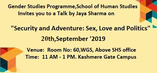 """Security and Adventure: Sex, Love and Politics"" Talk by Jaya Sharma"