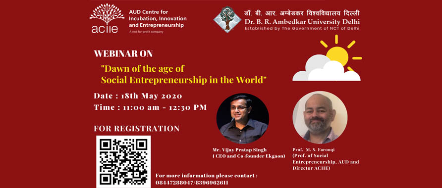 Webinar on :- Dawn of the age of social entrepreneurship in the World