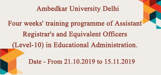 Four weeks' training programme of Assistant Registrar's and Equivalent Officers (Level-10) in Educational Administration