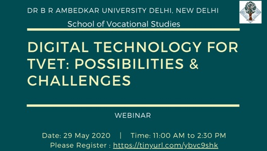 School of Vocational Studies WEBINAR ON Digital Technology for TVET: Possibilities & Challenges