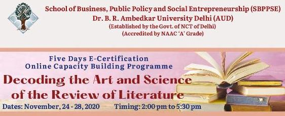Five Days E-Certification Online Capacity Building Programme Decoding the Art and Science of the Review of Literature